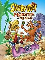 Scooby-Doo! Und das Monster von Mexiko