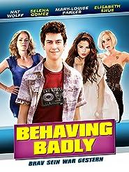 Behaving Badly: Brav sein war gestern
