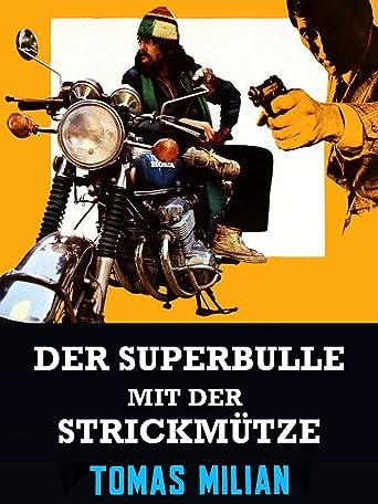 Der Superbulle mit der Strickmütze