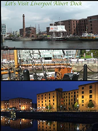 Let's Visit Liverpool Albert Dock [OV]