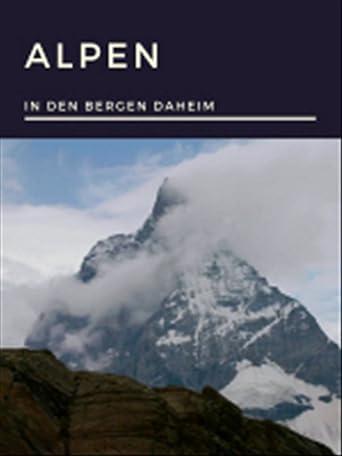 In den Bergen daheim - Alpen
