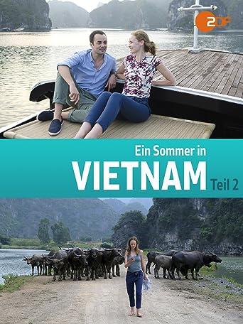 Ein Sommer in Vietnam - Teil 2
