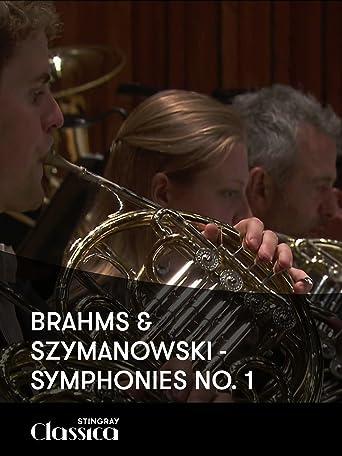 Brahms and Szymanowski - 1. Sinfonien