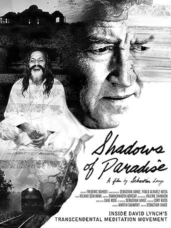 Shadows of Paradise: Inside David Lynch's Transcendental Meditation Movement [OV]