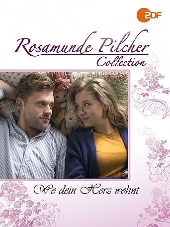Rosamunde Pilcher - Wo dein Herz wohnt