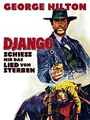 Django - schieß mir das Lied vom Sterben