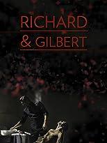 Richard & Gilbert