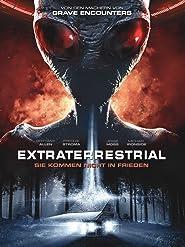 Extraterrestrial: Sie kommen nicht in Frieden