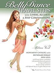 レイヤー、アクセント、ステップの組み合わせによるベリーダンスの旅行ステップ