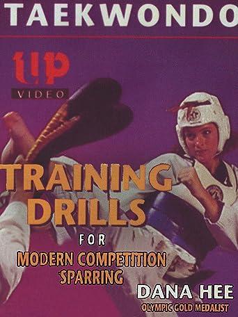 Taekwondo Training Drills for Modern Competition Sparring Dana Hee Olympic Gold Medalist [OV]