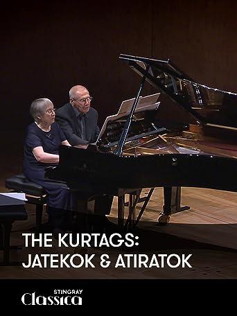 Der Kurtags: Jatekok and Atiratok