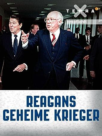 Reagans geheime Krieger