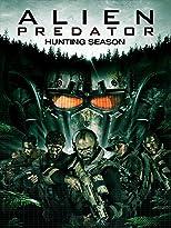 Alien Predator: Hunting Season