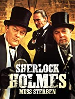 Sherlock Holmes muß sterben