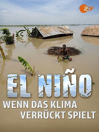 El Nino - Wenn das Klima verrückt spielt