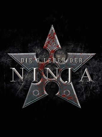 Die 9 Leben der Ninja