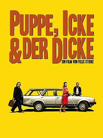 Puppe, Icke & der Dicke