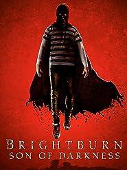 Brightburn: Son of Darkness [4K UHD]
