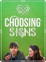 Choosing Signs [OV/OmU]