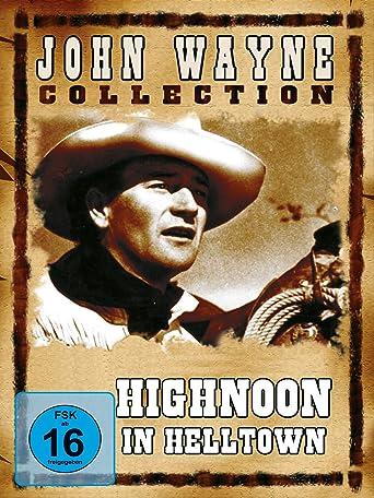 Highnoon in Helltown - John Wayne