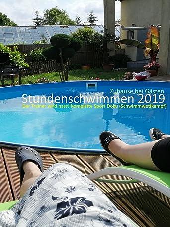 Stundenschwimmen 2019: Zuhause bei Gästen - Der Trainer wird nass! Komplette Sport Doku (Schwimmwettkampf)