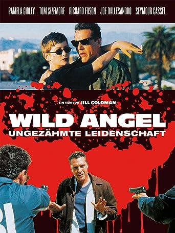 Wild Angel - Ungezähmte Leidenschaft