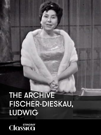 The Archive - Fischer-Dieskau, Ludwig