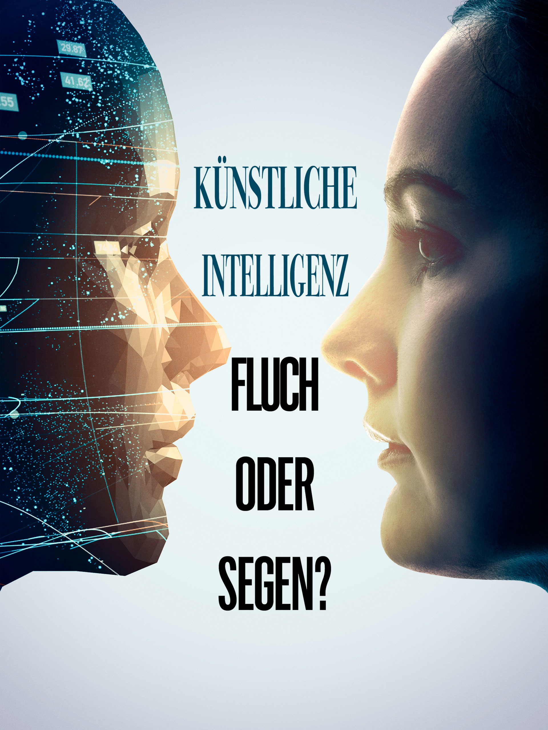 Künstliche Intelligenz - Fluch oder Segen?