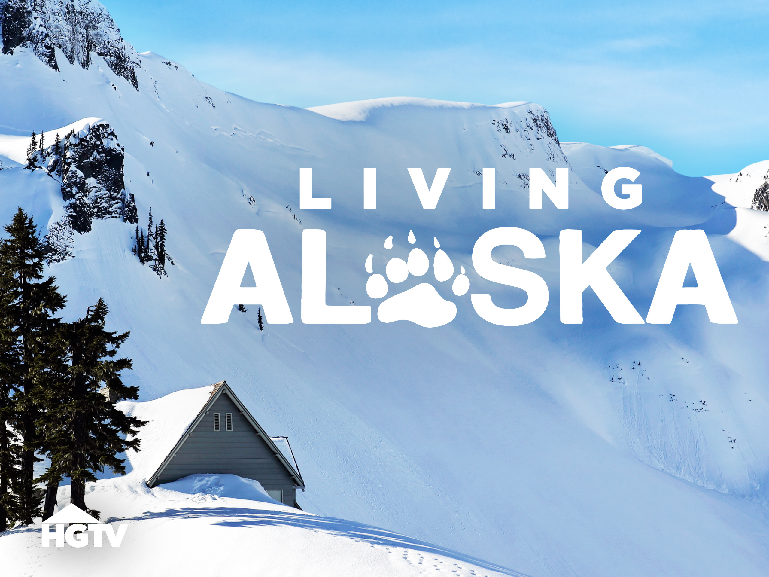 Watch Living Alaska Episodes on HGTV | Season 5 (2018) | TV Guide