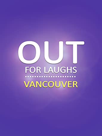 Out For Laughs Vancouver [OV]