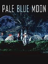 Pale Blue Moon - Moonies
