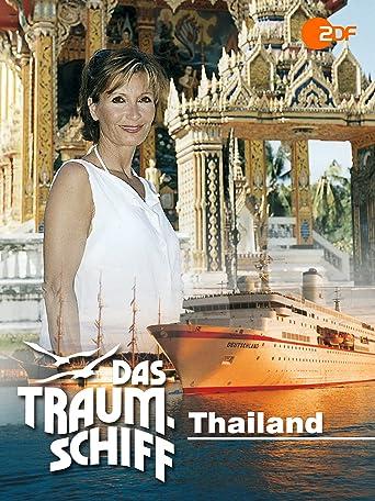 Das Traumschiff - Thailand