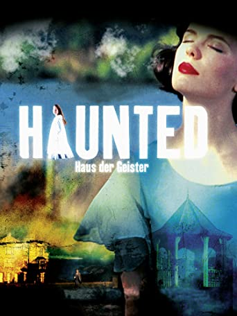 Haunted - Haus der Geister