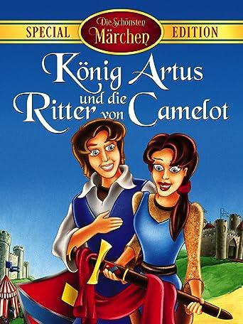 König Artus und die Ritter von Camelot
