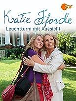 Katie Fforde - Leuchtturm mit Aussicht