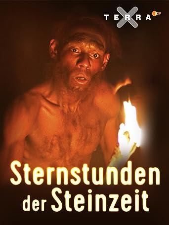 Sternstunden der Steinzeit