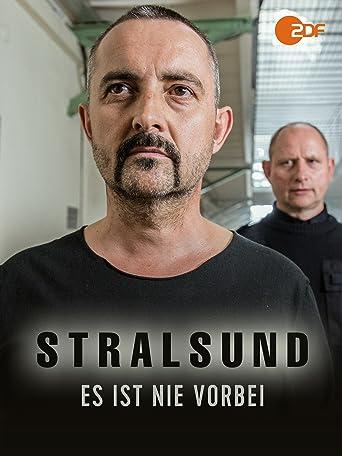 Stralsund: Es ist nie vorbei
