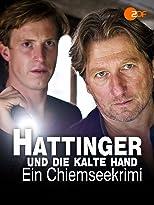 Hattinger und die kalte Hand - Ein Chiemseekrimi