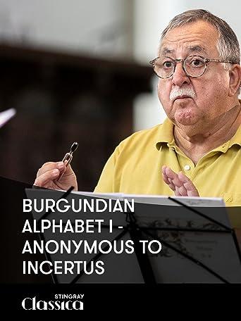 Burgundisches Alphabet I - Anonymous to Incertus