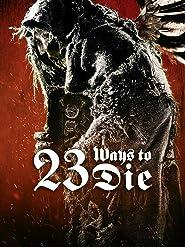 23 Ways To Die