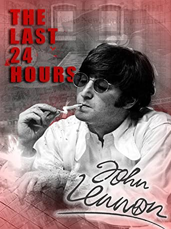 The Last 24 Hours: John Lennon