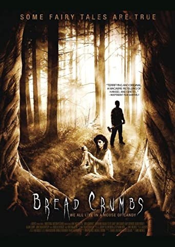 Bread Crumbs - Das Hänsel und Gretel Massaker