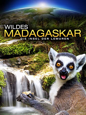 Wildes Madagaskar - Die Insel der Lemuren