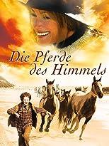 Die Pferde des Himmels