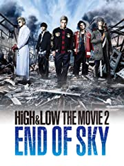 HiGH&LOW THE MOVIE2 / END OF SKY