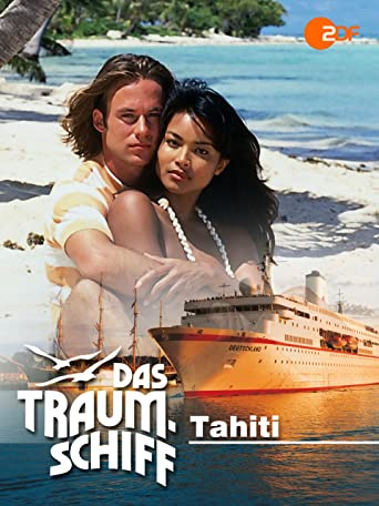 Das Traumschiff - Tahiti