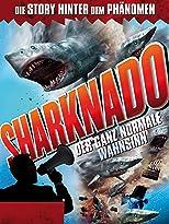 Sharknado: Der ganz normale Wahnsinn