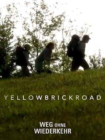 Yellow Brick Road - Weg ohne Wiederkehr
