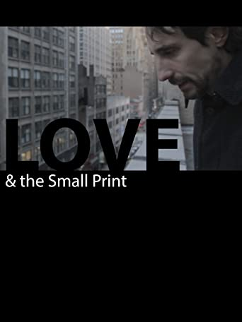 Love and the Small Print