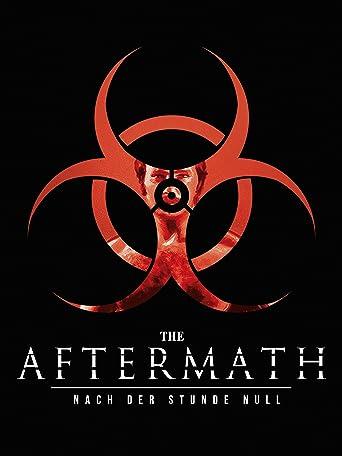 The Aftermath: Nach der Stunde Null